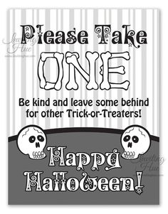 Halloween – Please Take One Sign | Candy bowl, Halloween tricks ...