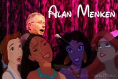 Alan Menken one of the greatest composers of all time! <3