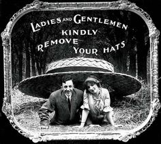"SILENT MOVIE ETIQUETTE, 1910S  "" . . . and put your cell phone away due not only to the sound but the light! Doofus!"""