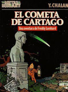 """El cometa de Cartago"", guión de Yann LePennetier e Yves Chaland, dibujos de Yves Chaland (1986)."