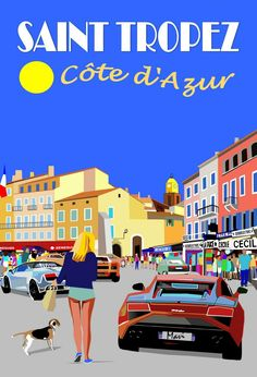 Saint Tropez, Road Trip Film, St Tropez France, Road Trip France, Poster City, French Riviera, Vintage Travel Posters, Vintage Images, Wall Collage