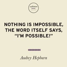 """Nothing is impossible, the word itself says, """"I'm possible!"""" #littleblackdress"""