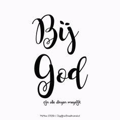 Bij God zijn alle dingen mogelijk. Matteüs 19:26b  #Geloof, #God, #HetWoord, #Hoop  https://www.dagelijksebroodkruimels.nl/matteus-19-26-b/