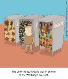 Time to vote....The year the Quilt Guild was in charge of the Westridge precinct.
