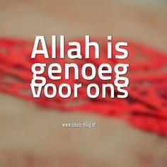 Allah is genoeg voor ons - www.islam-blog.nl