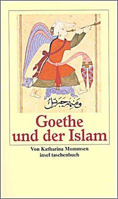 Katharina Mommsen: Goethe und der Islam (2001)