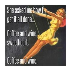 And lots of prayer lol!!! 🙊🙏🏼😂☕️🍷 #prayer #coffee #wine #coffeelover #drinks #momlife #silly #lol #meme #sweetheart #life #daily #work #struggle #treats #caffeine #incentives #bible #devotionals