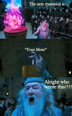 Lol haha funny pics / pictures / Dumbledore / Harry Potter Humor / The Goblet Of Fire / Your Mom jokes Images Harry Potter, Harry Potter Funny Pictures, Harry Potter Jokes, Harry Potter Fandom, Harry Potter Wattpad, Harry Potter Hermione, Hogwarts, Hery Potter, Potter Facts