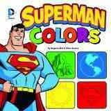 JJ BOARD DC. Superman guides the young reader through a universe of color in this board book.