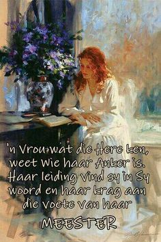 'n Vrou w.at die Here ken weet wie haar Anker is. Prayer Verses, Prayer Quotes, Scripture Verses, Bible Quotes, Scriptures, Inspirational Quotes For Women, Uplifting Quotes, Afrikaanse Quotes, Proverbs Quotes