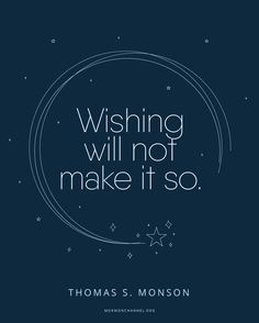Wishing Will Not Make It So