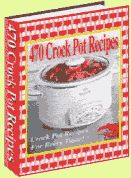 470 Crock Pot Recipes - free eBook from Divine Dinner Party when you register at the site - wonderful recipes