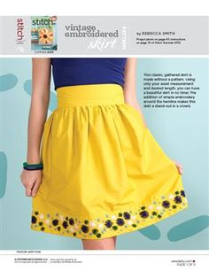 This file contains pattern pieces only.Project instructions are in Stitch magazine's Summer 2013 issue. The addition of simple embroidery around the hemline makes this skirt a stand-out in a crowd. Download Now Other sewing topics you may enjoy:Sweet Message Lavender SachetSnap! Camera BagRuffle Front Maxi Dress: Sewing PatternReversible Slouch Tote BagPatchwork Pillow Case