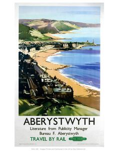 Poster produced for British Railways (BR) to promote rail travel to Aberystwyth, Ceredigion, Wales, by Claude Buckle Posters Uk, Train Posters, Railway Posters, British Travel, National Railway Museum, Aberystwyth, Vintage Travel Posters, Poster Size Prints, Print Poster