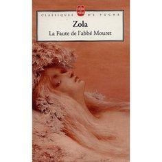 Les Rougon-Macquart Tome 5 - La Faute de l'abbé Mouret