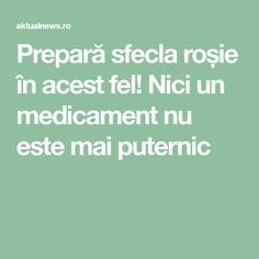 Nici un medicament nu este mai puternic Healthy Living, Cancer, Food And Drink, Health Fitness, Herbs, Homemade, Humor, Gem, Yoga