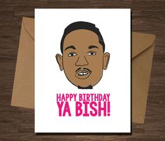 Funny Birthday Cards Online Now Shoplunab Kendrick Lamar