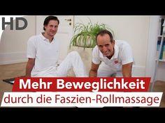 Dehnübungen mit der Faszienrollmassage // Für mehr Beweglichkeit - YouTube