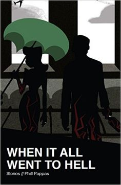 When it All Went to Hell: Stories - Kindle edition by Pappas Phill. Literature & Fiction Kindle eBooks @ Amazon.com.