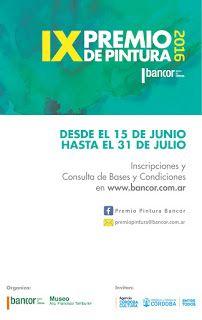 Cultura de Córdoba: IX Premio de Pintura -  Bancor 2016