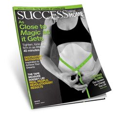 It Works! has been featured in Success magazine and has a new issue out in 2013!