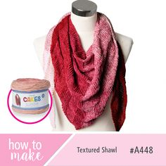 A448 Textured Shawl How To Sheet - Illusion Cakes Free Pattern - Lincraft