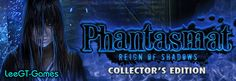 LeeGT-Games: Phantasmat 7: Reign of Shadows Collector's Edition...