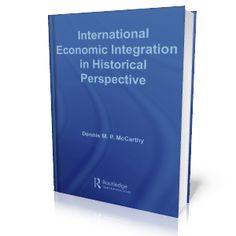 LIBROS GRATIS: INTERNATIONAL ECONOMIC INTEGRATION IN HISTORICAL P...