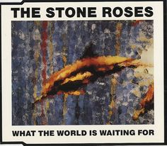 "For Sale - Stone Roses What The World Is Waiting For UK  CD single (CD5 / 5"") - See this and 250,000 other rare & vintage vinyl records, singles, LPs & CDs at http://eil.com"