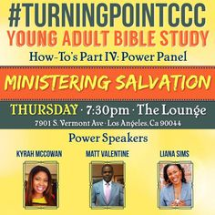 The Turning Point playbook has been filling up with powerful How-To plays from a handful of powerful players. On THIS coming Thursday we're sealing the playbook with a POWER-PACKED panel on How-To Minister Salvation in more ways than one! CCC's very own Kyrah McCowan and Matt Valentine, alongside Faithful Central's Youth Pastor, Liana Sims will be our heavy hitters for the night! Thursday, May 22 @ 7:30PM - In The Lounge....BE THERE! #turningpointccc