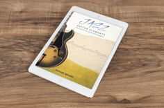 New cover of Jazz Guitar Elements. Jazz Guitar, Cover, Books, Libros, Book, Book Illustrations, Libri