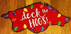 Arkansas Razorback Hog door hanger - for my Arkansas family. This is really cute! @Lee-Ellen Kees