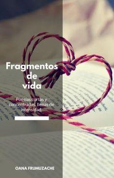 """Se ha publicado el primer """"fragmento de vida"""" en mi libro Fragmentos de vida - ✨ #1 ✨en #wattpad #poesía 🔥 http://my.w.tt/UiNb/tw6qO7Rhpy"""