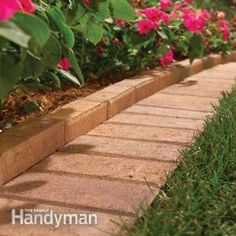 Laying brick along the edge of your flower beds ~ The Best Garden Bed Edging Tips  ~ From: The Family Handyman