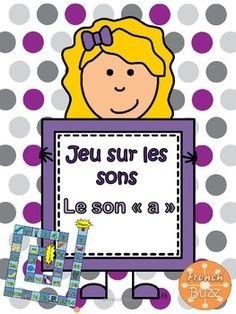 Les sons a-e-i-o-u - jeux sur les sons (board game on sounds) French Teacher, Teaching French, Alphabet Sounds, Core French, French Classroom, French Resources, Kindergarten Centers, French Immersion, French Language Learning