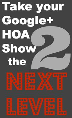 Take Your Google Plus Show to the Next Level by @Nikol Murphy #GooglePlusTips