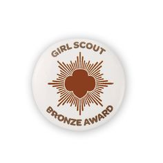 """Imprinted with """"Girl Scout Bronze Award"""" and symbol. Bronze Award, Girl Scouts, Badge, Awards, Decorative Plates, Button, Silver, Gold, Gifts"""