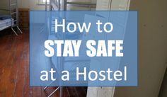 Safety is the #1 concern of travelers new to hostels. Find out what to look for in a hostel, what to pack, and how to stay safe in this hostel safety guide.