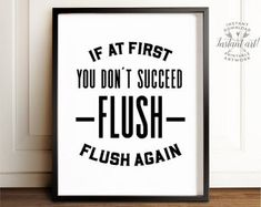 Flush sign, Funny bathroom decor, PRINTABLE art, If at first you don't succeed, Bathroom wall art, Bathroom rules, Funny bathroom art, Decor