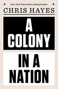 All in one physics cbse class 12th edition 2017 18 pdf ebook by a colony in a nation new hardcover by chris hayes 393254224 ebay fandeluxe Gallery