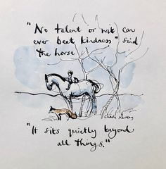Charlie Mackesy, Charlie Horse, Faith Quotes, Life Quotes, The Mole, Most Beautiful Words, Pretty Quotes, Horse Quotes, Inspirational Artwork