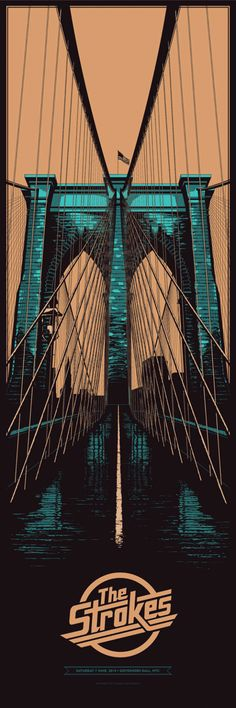 The Strokes - Brooklyn Bridge - Ken Taylor Window Poster, Poster Wall, Gig Poster, Rock Posters, Band Posters, Music Posters, Norman Rockwell, Rhapsody In Blue, Festival Posters