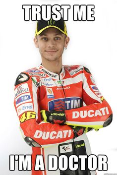 Valentino Rossi, MotoGP.. no one's going to get this.