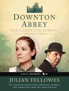 Downton Abbey The Complete Scripts Season 2