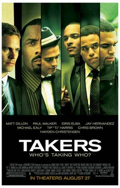 Who's Taking Who..? A great cast poster for the 2010 film Takers starring Matt Dillon, Idris Elba, and Paul Walker! Ships fast. 11x17 inches. Need Poster Mounts..?