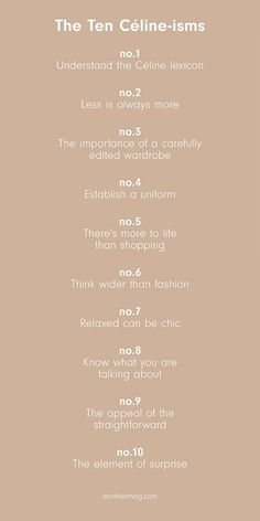 The Ten Celine-isms Celine, Word Cat, House Color Palettes, Phoebe Philo, Print Layout, Pattern Cutting, Less Is More, Basic Style, Keep In Mind