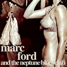 Music | Marc Ford & the Neptune Blues Club