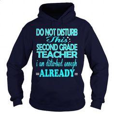 SECOND GRADE TEACHER - DISTURB #tee #teeshirt. MORE INFO => https://www.sunfrog.com/LifeStyle/SECOND-GRADE-TEACHER--DISTURB-Navy-Blue-Hoodie.html?60505