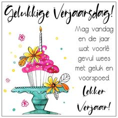 Happy Birthday Pictures, Happy Birthday Greetings, Birthday Images, Birthday Qoutes, Birthday Messages, Birthday Cards, Afrikaanse Quotes, Blessed Is She, Inspirational Qoutes
