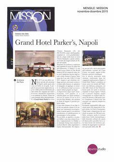 MISSION, la rivista dei viaggi d'affari leader nel settore del business travel dedica al nostro Hotel un bellissimo articolo Hotel